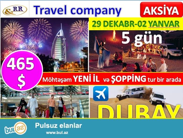 2017 ci YENİ İL -DUBAYda + ŞOPPİNG !!!!<br /> 4 gecə /5 gün və Hər şey daxil -cəmi 465 USD...