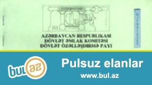 Özəlləşdirmə çeki satiram 4 edəd