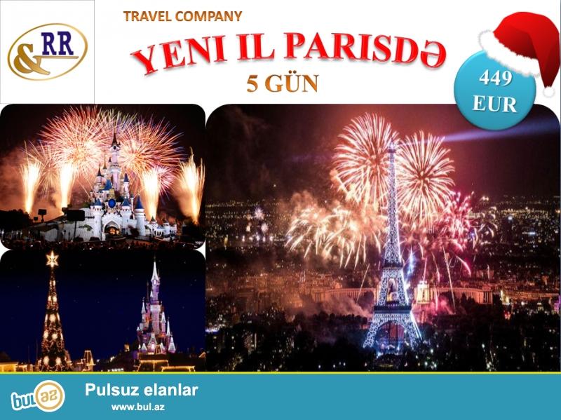 RR Travel <br /> 449 EUR-dan Yeni ILI PARIS də qarşıla!!!!<br /> aviabilet, seher yemeyi, viza desteyi daxil!<br /> 5 gun<br /> 29 dekabr-02 yanvar<br /> Rezervasiya üçün əlaqə:<br /> 012-5102398, 012-4321194, <br /> 050-4306644, 050-2918180<br /> Ünvan: Yasamal r-nu, M...