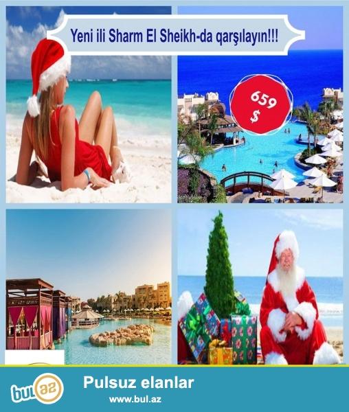 Əziz Turistər!<br /> <br /> Yeni ili Sharm El Sheikh-da qarşılayın ! <br /> <br /> Turpaketin qiyməti cəmi 659 $-dən başlayır...