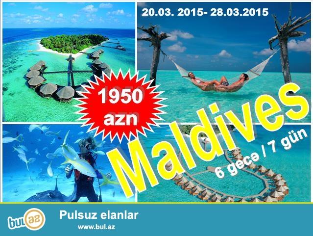 Novruz Bayramına Maldiv turu-1920 AZN<br /> Tarix: 20...