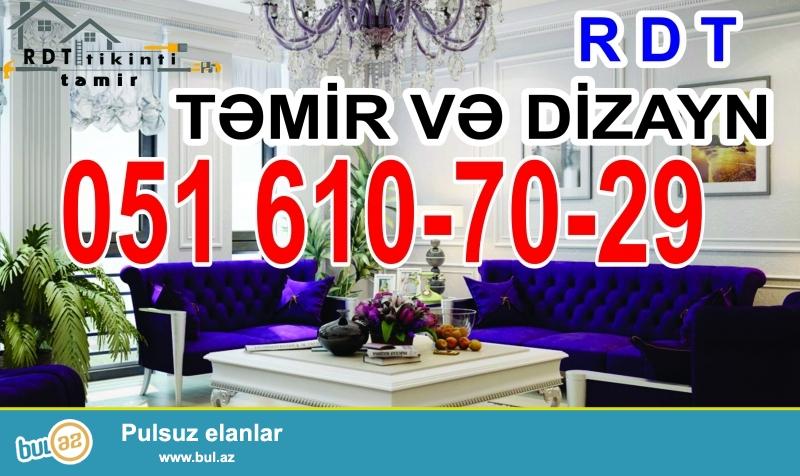 RDT şirkəti olaraq Azərbaycanda ilk təmir və dizayn işləri görən şirkətlərdəndir...