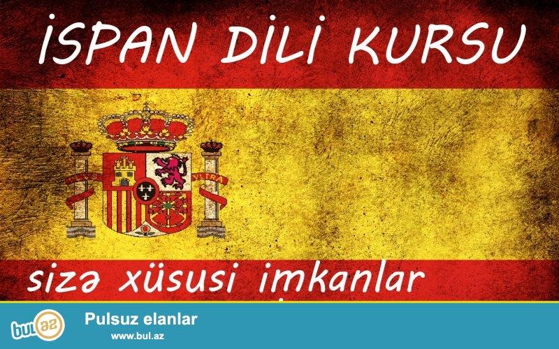 İspan dili kursu sizə xüsusi imkanlar dünyasını açır...