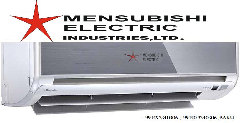 MENSUBISHI ELECTRIC kondisonerlerin topdan ve perakende satışı...