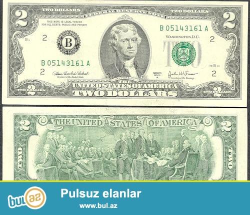 iki dollar 1976-cı il yaxəı vəziyətdə 1200 manat(bir mın iki yüz.
