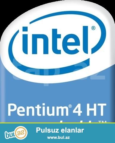"Pentium 4"" 3.06Ghz/1Mb/LGA 775= 20 azn. <br /> (ustunde intel kuler 775 verilir)<br /> Pentium 4"" 2..."