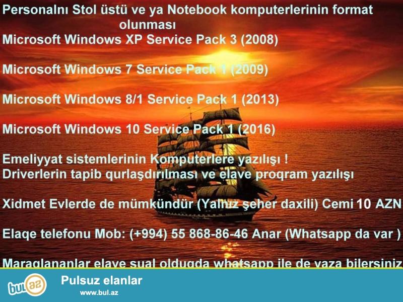 Personalnı və ya Notebook Komputerlərinin Format olunması <br /> Microsoft Windows XP SP3 (Service Pack 3) (2008)<br /> Microsoft Windows 7 SP1 (Service Pack 1) (2009)<br /> Microsoft Windows 8...