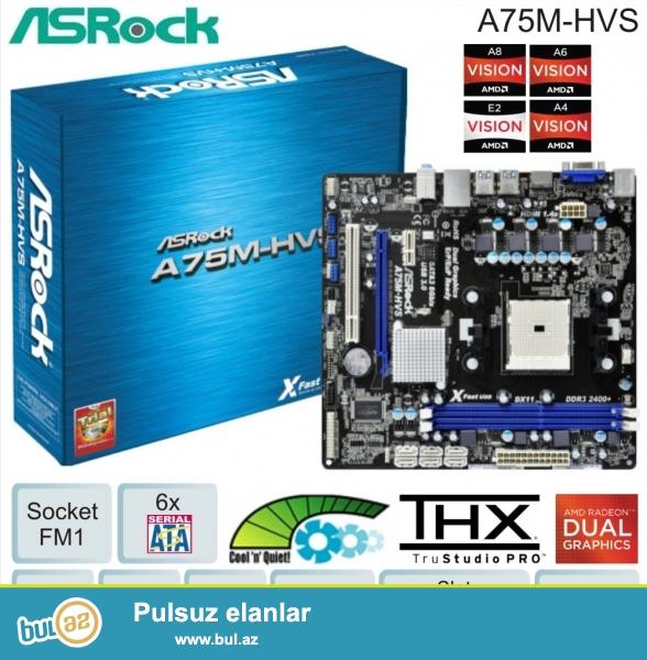 TEZE (NEW) Asrock A75M-HVS FM1 + USTUNDE (TEZE) NEW AMD A4 3400 2.7GHz/ 2core/ Radeon HD 6410D/ FM1 processor + original kuller FM1 elave hediyye...