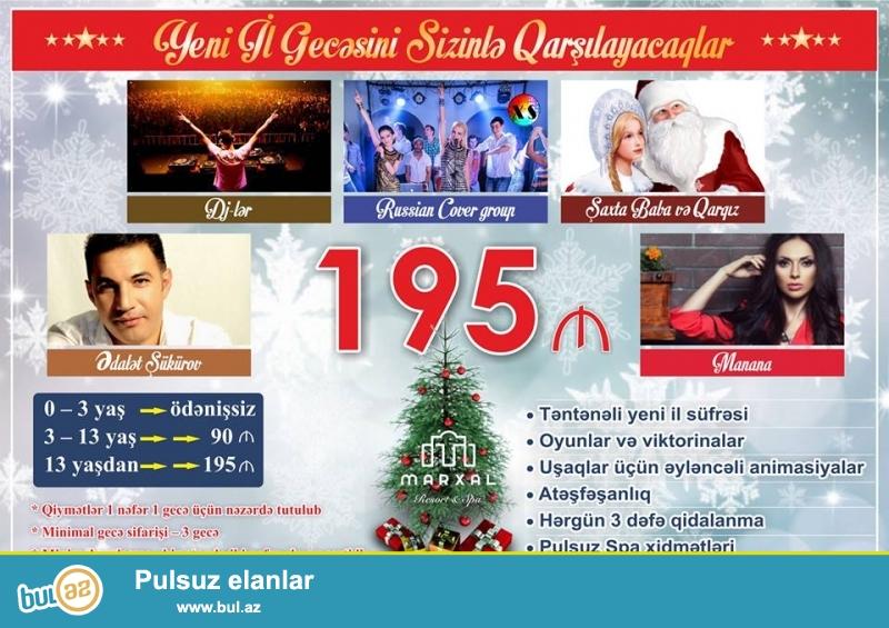 """Marxal Resort & Spa Sizi """"Yeni il şənliyi 2017"""" proqramına dəvət edir"""