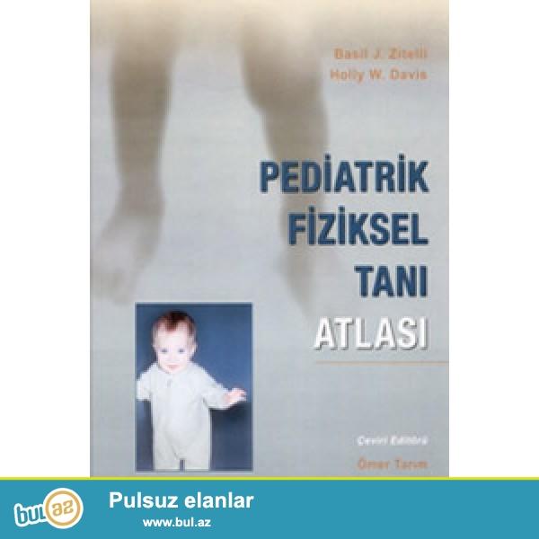 Pediatrik xəstəliklərin vizual diaqnozu üçün yaxşı vəsaitdir...