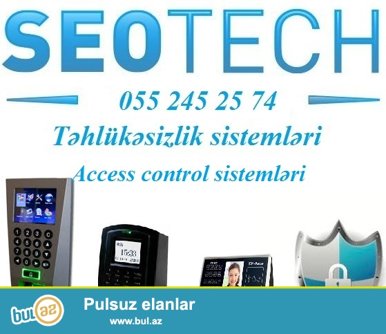 Finger print, card reader, face control – access control sistemlər...