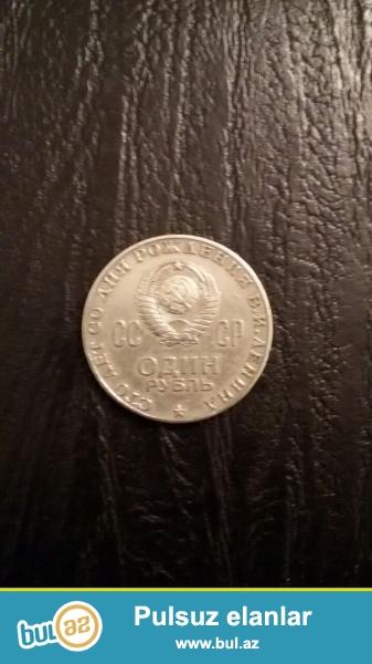 Leninin 100 yasina hesr olunmus 1 rubl qepik.Arxasinda Leninin sekli var...