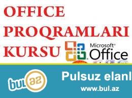 Komputer kursu  , Ofis proqamlari oyredilir Word ,  Excel ,  Power point  , Internet her proqram 20 manata telebe ile individual ferdi mesgul olunur...