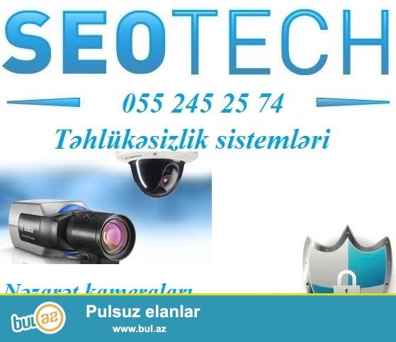 Tehlukesizlik xidmetleri:  055 245 25 74<br /> <br /> Bu gun tehlukesizlik (nezaret) kamera ve sistemlerinin satis ve qurasdirilmasi uzre mutexessislesmis Seotech firmasi bazarda lider firmalardan biridir...