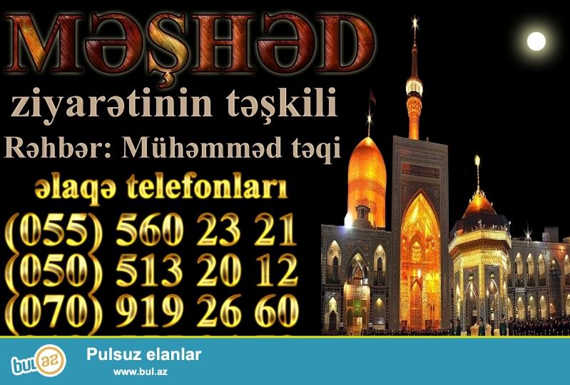 Məşhəd və Kərbəla ziyarətlərinin təşkili 0553662736 Seyyid