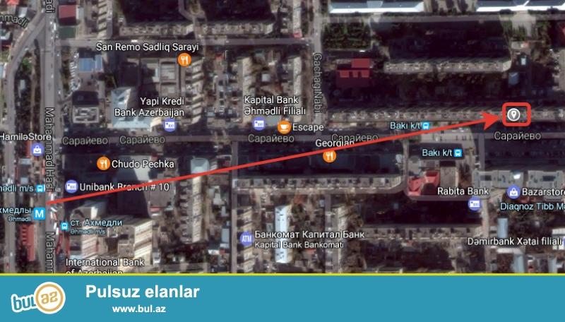 Sarayevo, Qacax nebi kucesi.Ehmedli metrosunan Baki kinoteatiri terefe qalxanda sol terefdeki 9 mertebe...