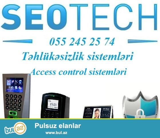 <br /> <br /> Finger print, card reader, face control – access control sistemlər...
