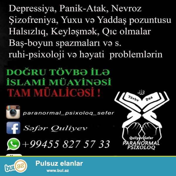 Ruhi və Psxologi Xəstəliklərin Quran və Tövbə Nuri ilə mualicəsi...