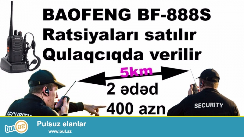 BAOFENG BF-888S Ratsiyalari satilir ustunde qulaqciq hediyye mesafe 5 km 2 eded 400 azn daha etrafli 070-729-26-29